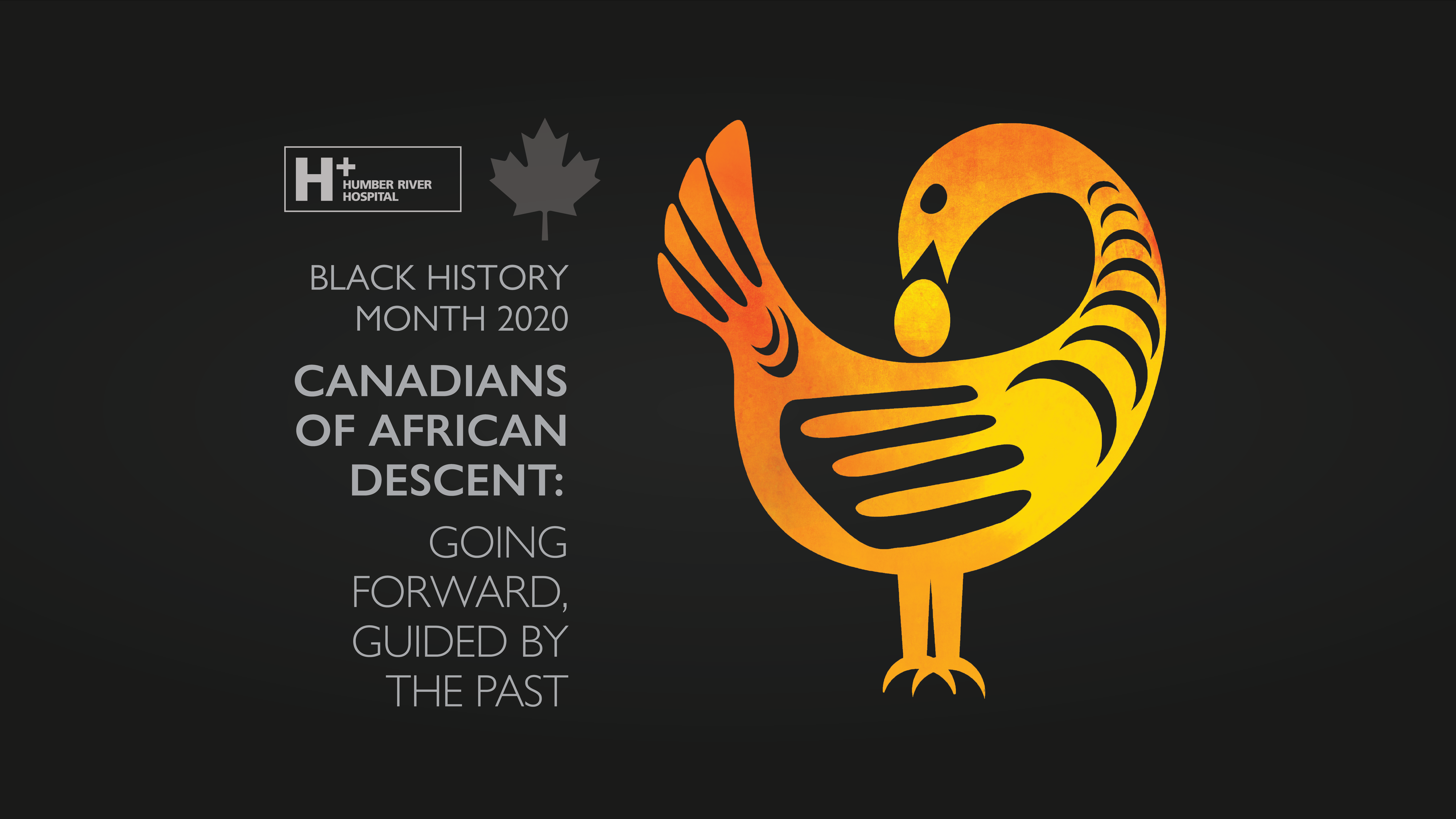 Black History Month 2020. Canadians of African Descent: Going Forward, Guided by the Past